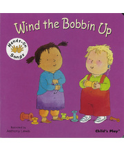 Baby Signing Board Books - Wind The Bobbin Up