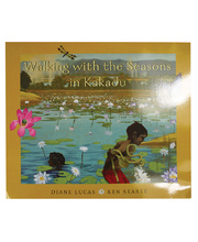 Walking with Seasons in Kakadu - Book Only