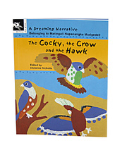 Aboriginal Dreaming Stories - The Cocky/Crow & Hawk Book Only