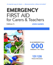 Emergency First Aid For Carers & Teachers - Edition 4