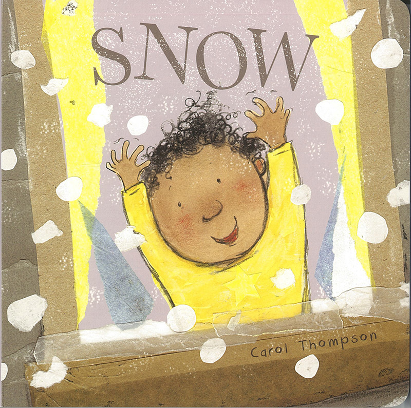 Whatever The Weather Baby Board Book - Snow