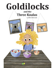 Australian-ised Fairy Tale Big Book - Goldilocks and the Three Koalas